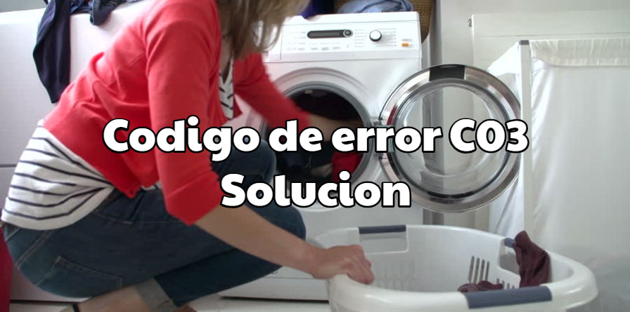 Codigo de error C03 en lavadora FAGOR-EDESA