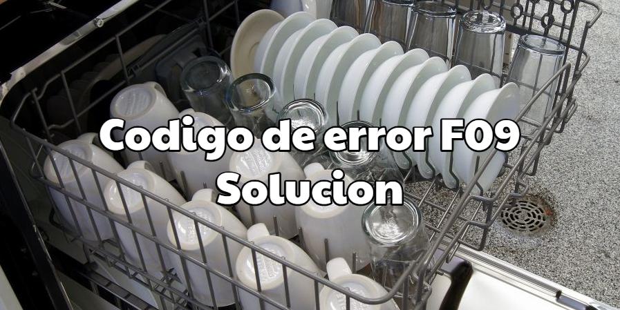 Codigo de error F9 en Lavavajillas Fagor-Edesa