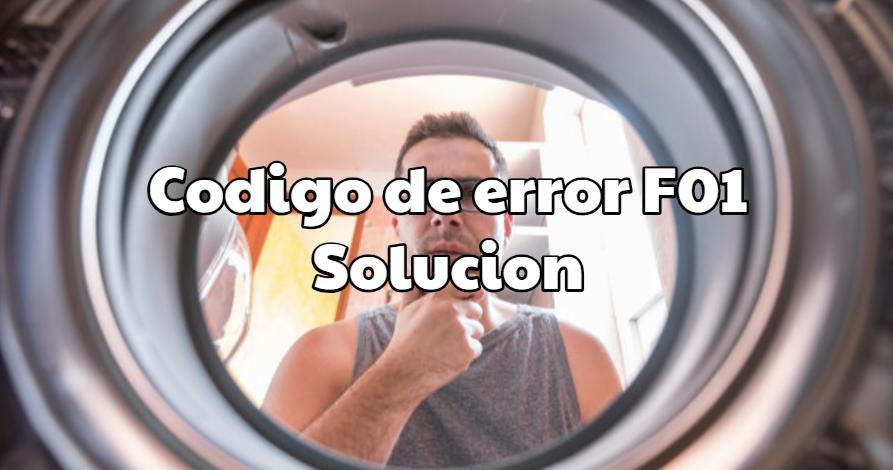 Codigo de error F01 Lavadora Fagor